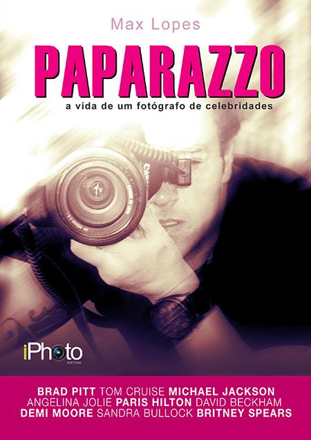 Paparazzo: a vida de um fotógrafo de celebridades