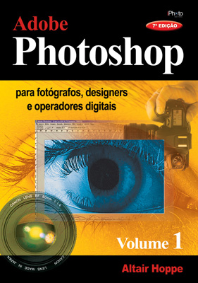 Adobe Photoshop para Fotógrafos e designers - Vol. 1